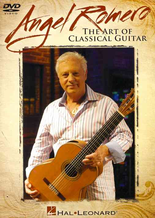 ANGEL ROMERO:CLASSICAL GUITAR BY CLASSICAL DESTINATIO (DVD)