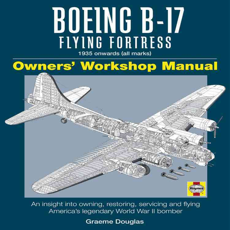 Zenith Press Boeing B-17 Flying Fortress: 1935 Onwards by Douglas, Graeme [Hardcover] at Sears.com